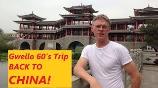 GWEILO 60's trip back to CHINA!