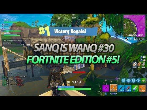 Sanq is Wanq #30  FORTNITE Edition #5  @Sanqzc