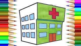 Hospital Coloring Book | How to draw House,Hospital | Kids Drawing CP-4K