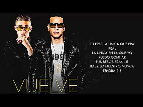 Vuelve   Daddy Yankee Ft  Bad Bunny  Vídeo Letra 2017