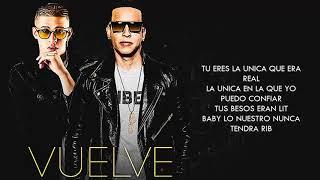 Vuelve   Daddy Yankee Ft  Bad Bunny  Vídeo Letra 2017