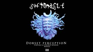 Shpongle - Dorset Perception (Vertigo & Fender Bender Bootleg)