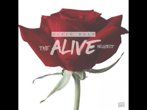 David Rush: Alive