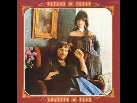Wild Side Of Life/ It Wasn't God Who Made Honky Tonk Angels by Waylon Jennings and Jessi Colter