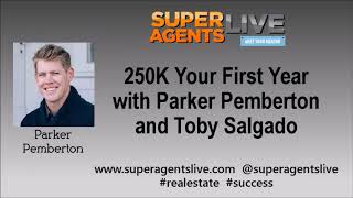 250k Your First Year with Parker Pemberton
