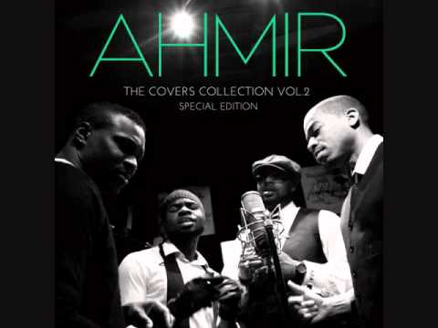 AHMIR 13 Dont Wanna Miss A Thing