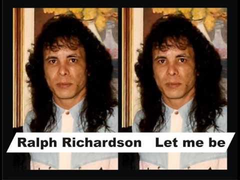 Ralph Richardson - Let me be ( Anos 70 )