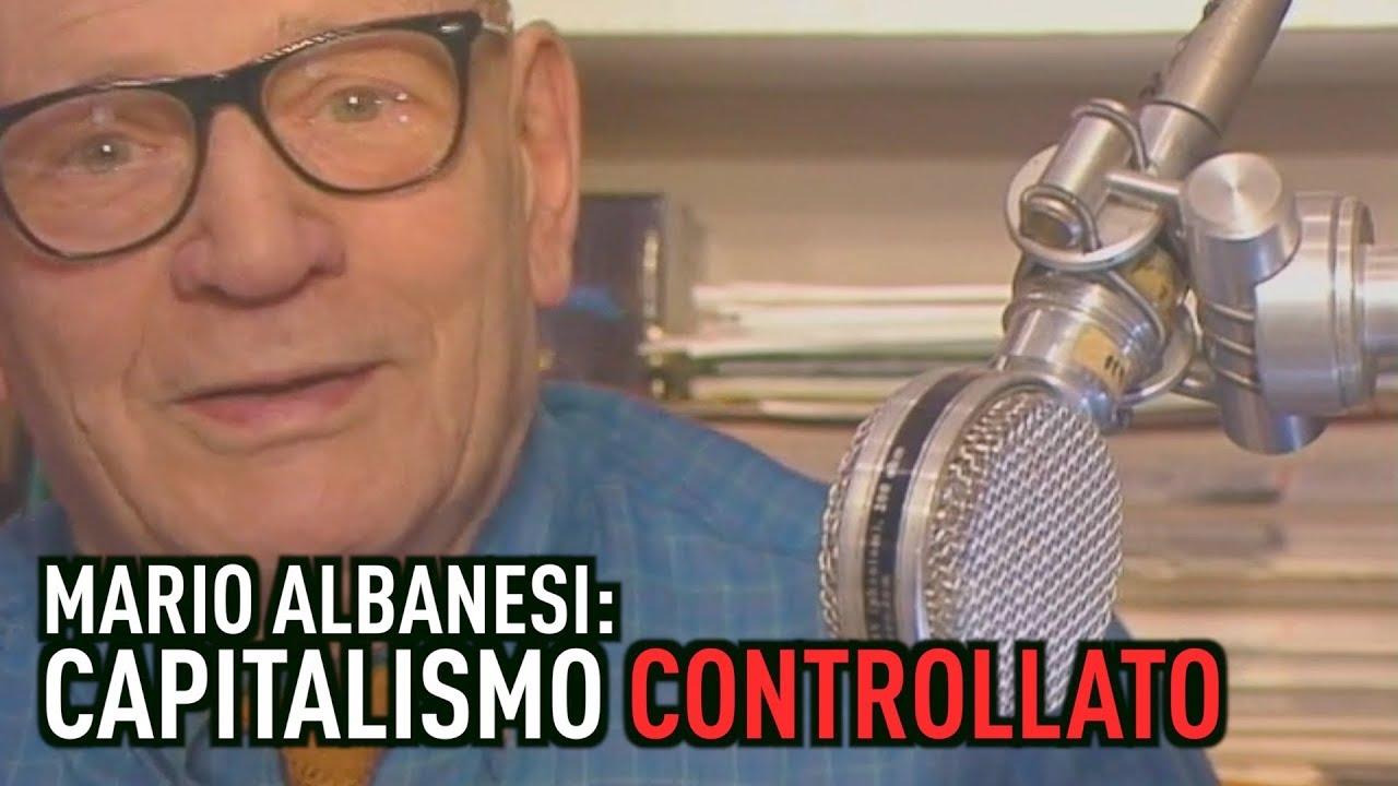 Mario Albanesi: Capitalismo controllato