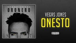 VEGAS JONES - 03 - ONESTO ( LYRIC VIDEO )