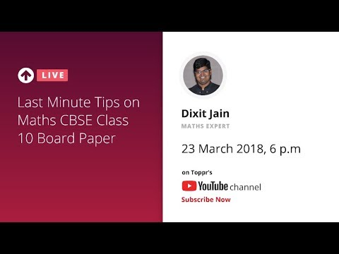 TopprLive: Last Minute Tips on CBSE Class 10 Maths Board Paper