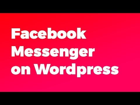 How to Setup Facebook Messenger on WordPress in Less That 2 minutes