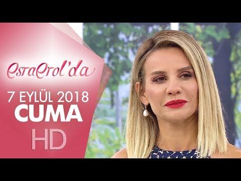 Esra Erol'da 7 Eylül 2018 | Cuma