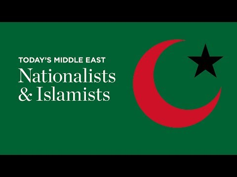 Insight: Today's Middle East - Nationalists & Islamists