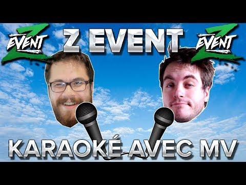 Z Event #10 : Karaoke avec MV - Kyo & Sita