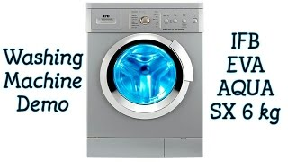 washing machine demo ifb eva aqua sx 6kg