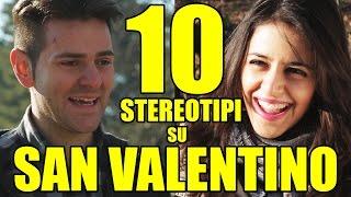 10 STEREOTIPI SU SAN VALENTINO - iPantellas