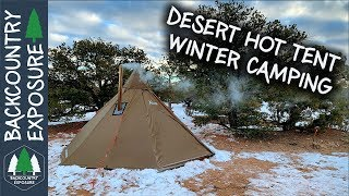 Hot Tent Winter Camping In Utah In The Freezing Cold