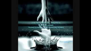 Lea feat. Michael Maurice - Take Me Hand (Tranceangel Epic Bangin Remix)