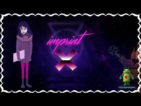 IMPRINT - X Gameplay Preview Video (iOS/Android/STEAM/PC)