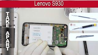 How to disassemble 📱 Lenovo S930 Take apart Tutorial