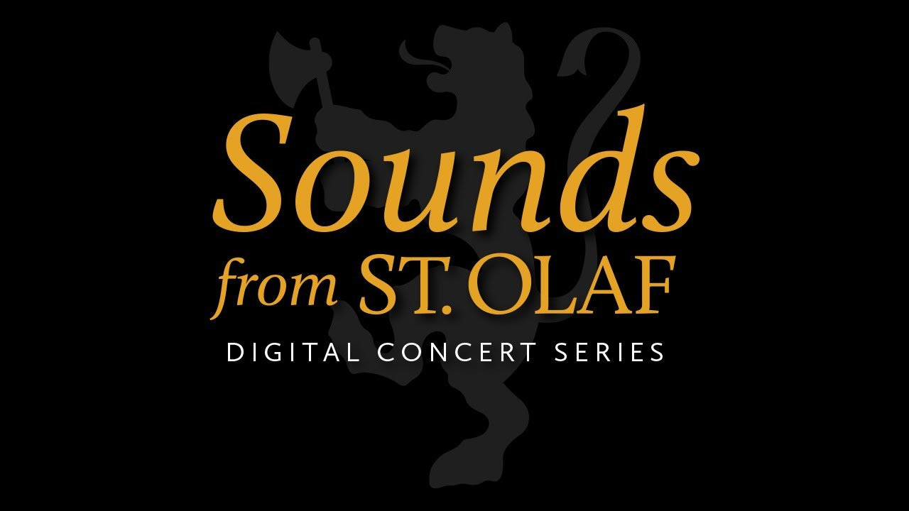 Sounds from St. Olaf - Episode 1: A St. Olaf Ensemble Showcase