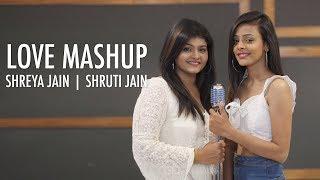 Love Mashup | Shreya Jain | Shruti Jain | Fotilo Feller | Vivart