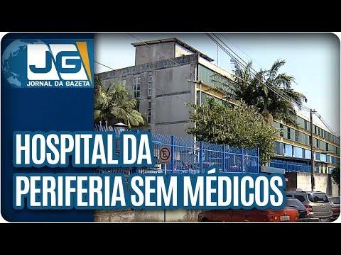 Hospital da periferia sem médicos