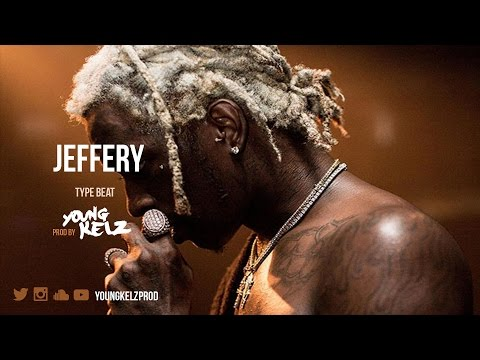 "Young Thug Type Beat - "" Jeffery "" (Prod. By Young Kelz & P.Rhythm)"