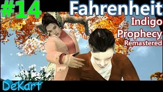 FAHRENHEIT Indigo Prophecy Remastered ФИНАЛ #14
