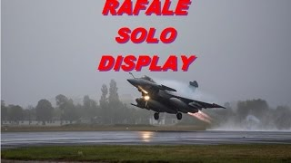 "RAFALE SOLO DISPLAY.""Le son de la liberté""."" The sound of freedom""."
