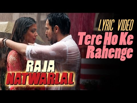Tere Hoke Rehenge | Official Lyric Video | Raja Natwarlal | Arijit Singh | Yuvan Shankar Raja