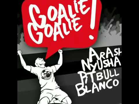 Arash, Nyusha, Pitbull & Blanco - Goalie Goalie! (Marcus Layton Radio Edit)