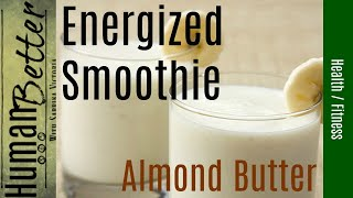 Energy Smoothie With Almond Butter And Cardamom