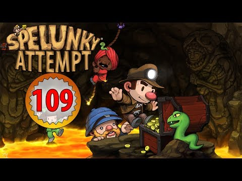 Spelunky 109 - IF I'M LUCKY...