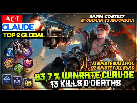 93,7 % Winrate Claude, 13 Kills 0 Deaths [ Top 2 Global Claude ] A C E Claude Mobile Legends