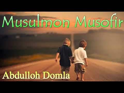 Abdulloh domla musofirlar