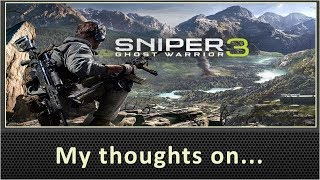 My Thoughts On Sniper Ghost Warrior 3 (PS4 Review)