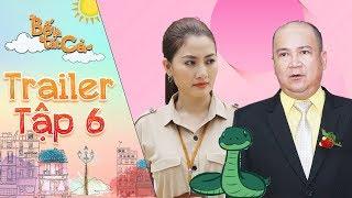 Bố là tất cả   Trailer tập 6: Ngọc Lan gặp nguy hiểm không thể đi làm khiến Hoàng Sơn lo lắng?