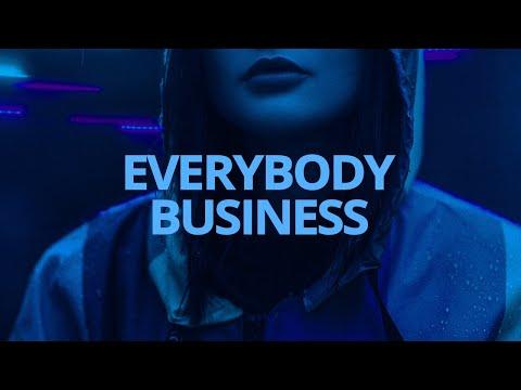 Kehlani - Everybody Business // Lyrics