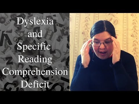 Dyslexia And Specific Reading Comprehension Deficit