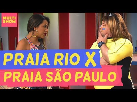 Praia Carioca X Praia Paulista  Vai Que Cola  Pré Temporada  Humor Multishow