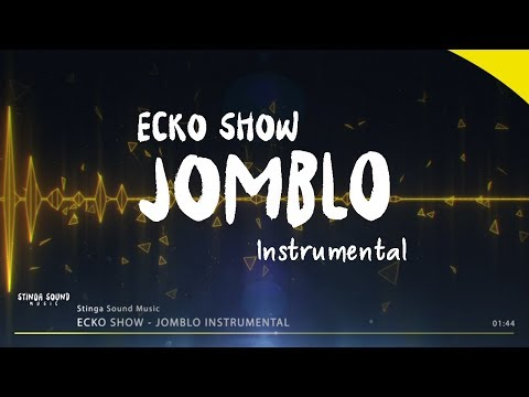 ECKO SHOW - Jomblo (Instrumental by StingaSound Music)