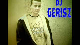 GeRisZ - Legnagyobb Extra Magyar Dance Disco Club Mix (2012)