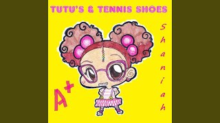 Tutu's & Tennis Shoes