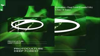 Protoculture - Deep Forest (Extended Mix)