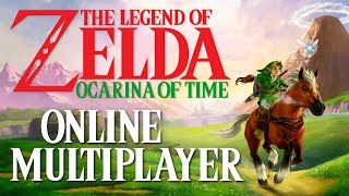 The Legend of Zelda Ocarina of Time Online Multiplayer | 2-15 Player Co-Op Story Mode