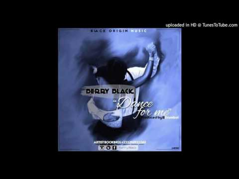 Berry Black - Dance For Me_(Prod. By DrumBoi)