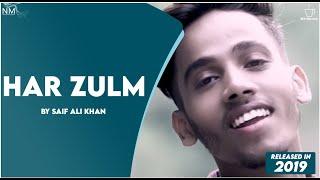 Har Zulm Saif Ali Khan - Sajjad Ali - Namyoho Studios 2019.mp3