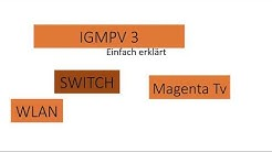 Magenta TV Störung IGMPV3 HEIMNETZ SWITCH