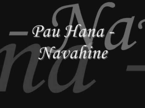 Pau Hana - Navahine [ By Request ]